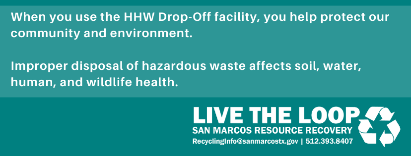 When you use the HHW Drop-Off facility, you help protect our community and environment.