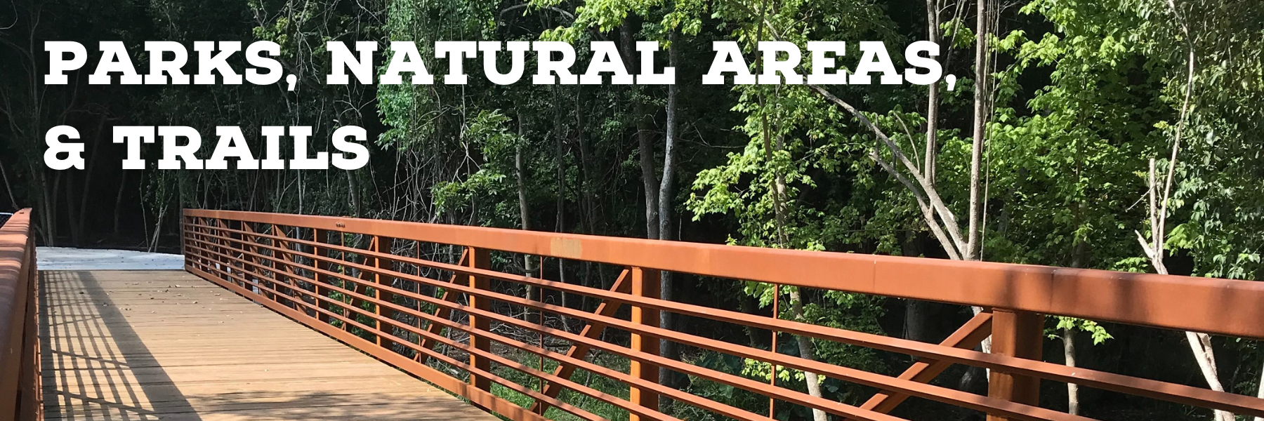 Parks Natural Areas & Trails